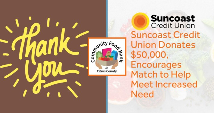 Suncoast Credit Union Donates $50,000, Encourages Match to Help Meet Increased Need